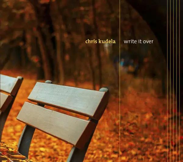 chris-kudela-write-it-over-press-release