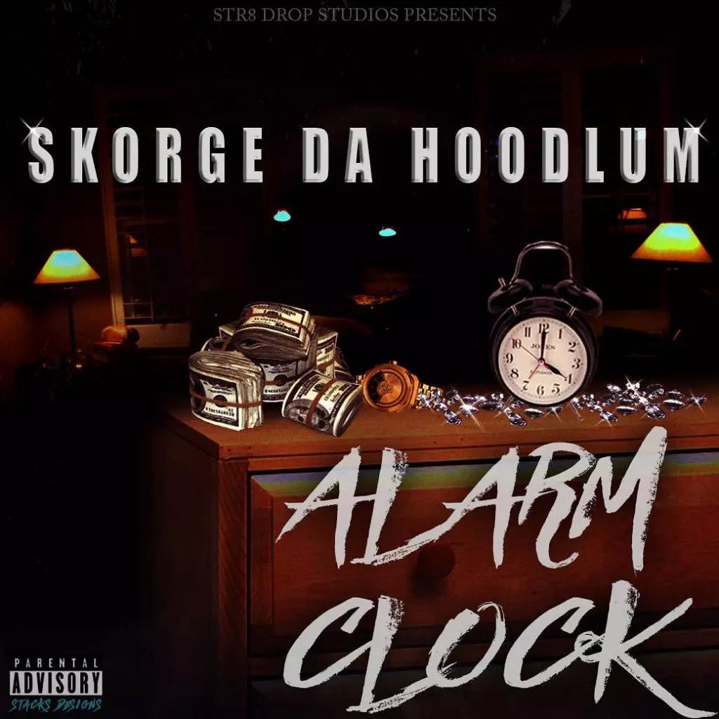 Skorge DA Hoodlum Announces Release of 'Alarm Clock' LP