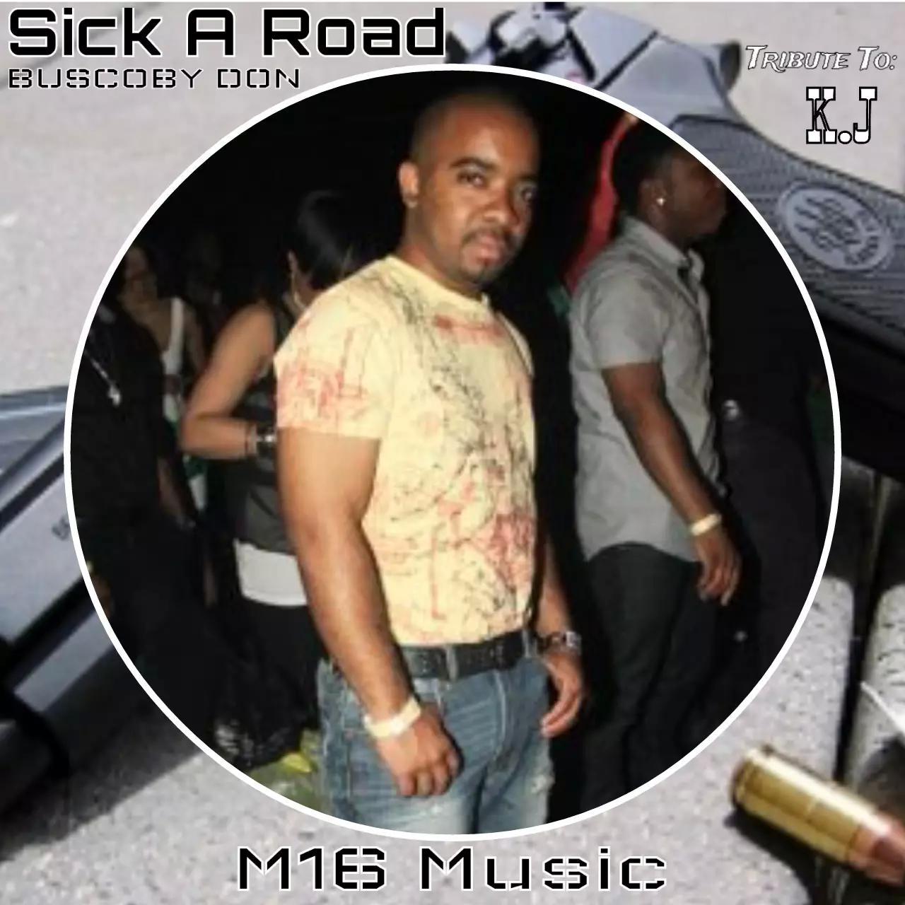 sick_a_road