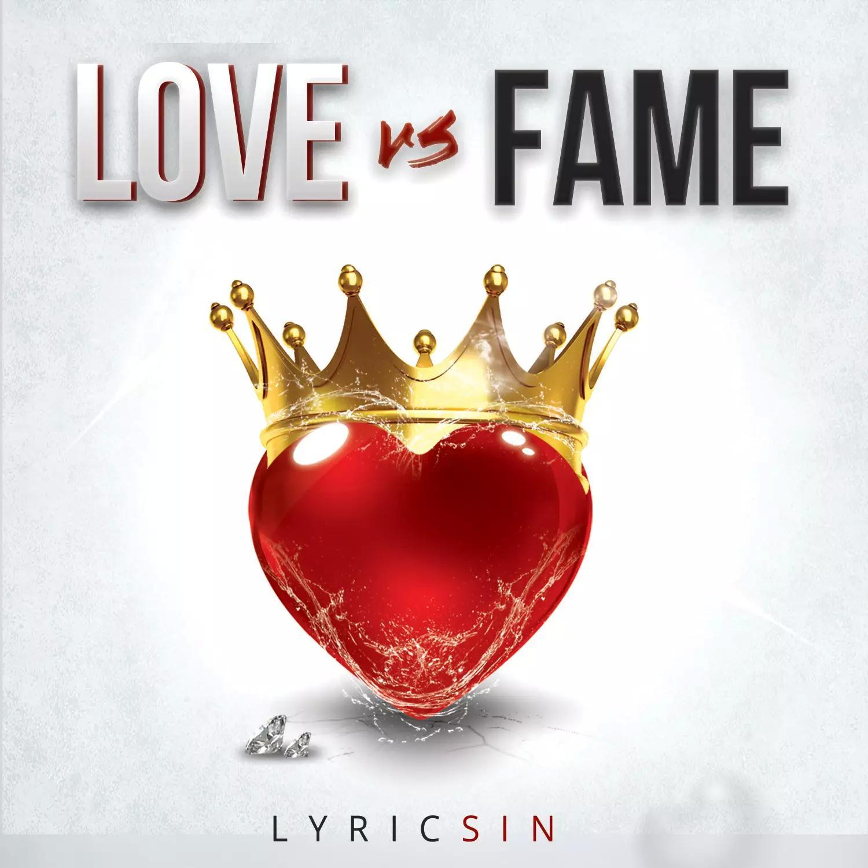 Love_Vs_Fame