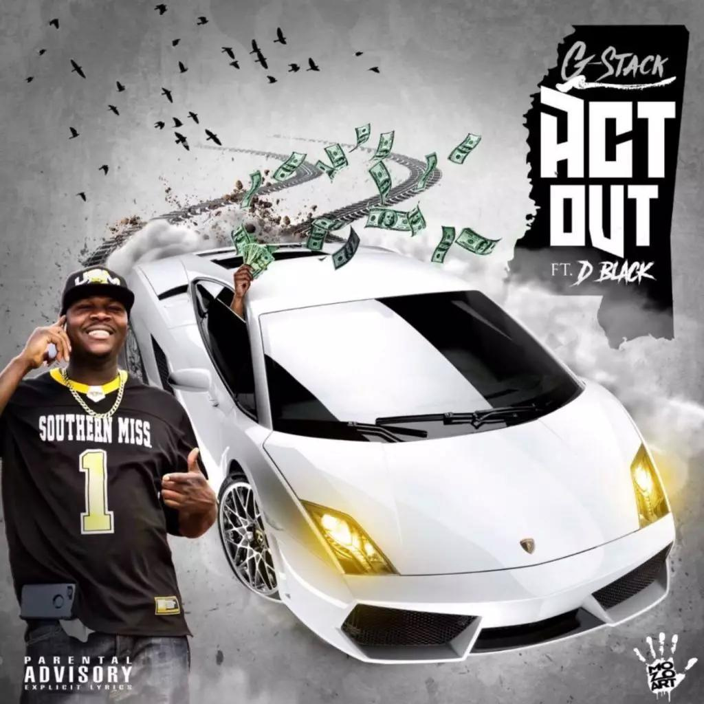 "G-Stack Drops New Single ""Act Out"""