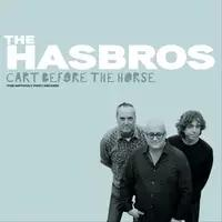 The Hasbros Release 'Cart Before the Horse'