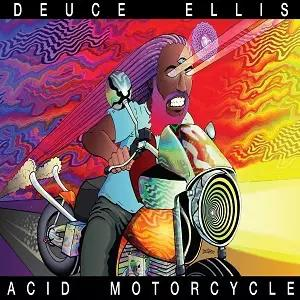 "Deuce Ellis Hypes His Upcoming Release with ""Acid Motorcycle"""