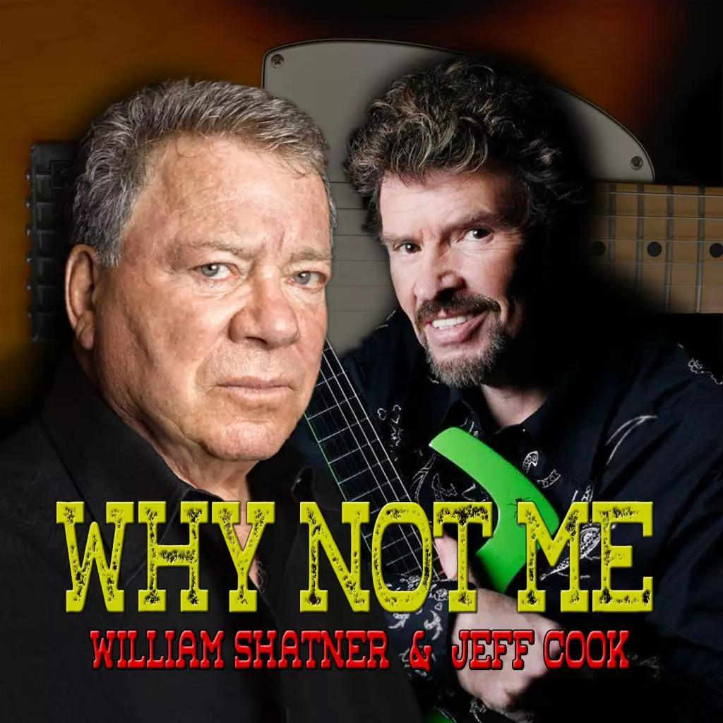 Heartland Records Nashville Presents William Shatner & Jeff Cook 'Why Not Me'