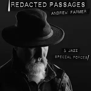 Andrew Farmer Brings Jazz Alive on 'Redacted Passages'