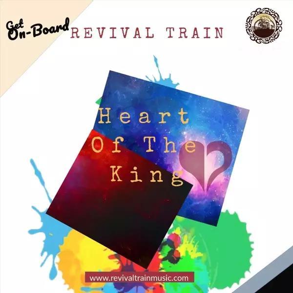 RevivalTrain-HeartoftheKing