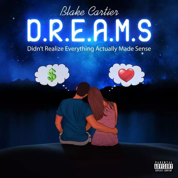 Blake Cartier 'D.R.E.A.M.S' Big With New Album