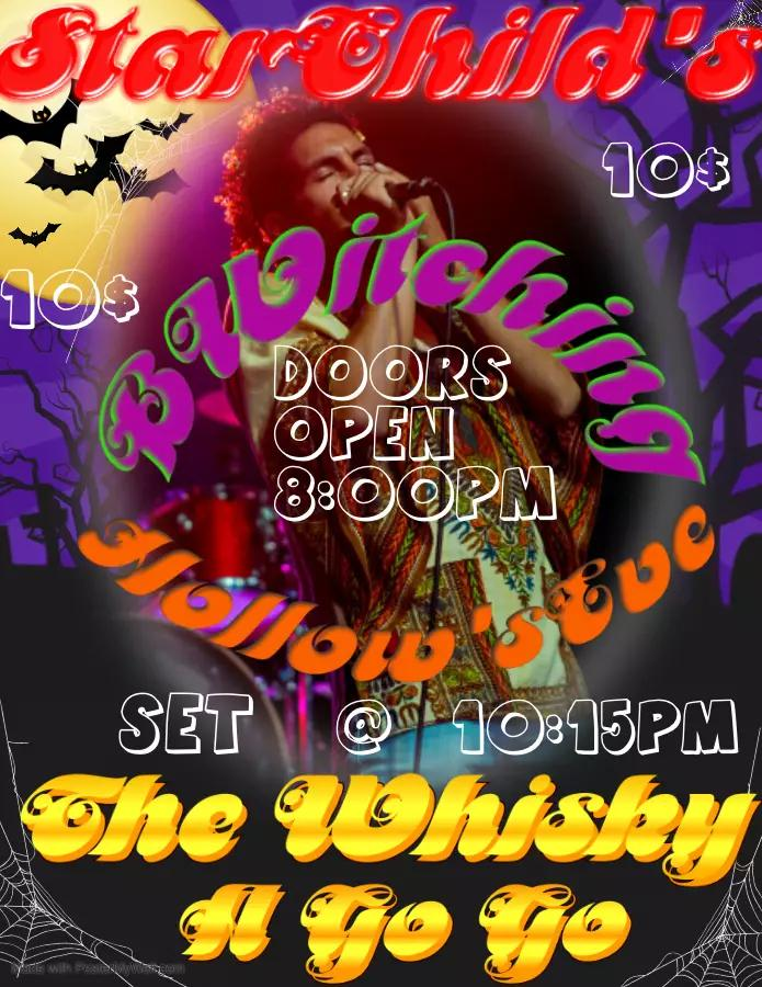 """Witness Starchild, bewitch and """"Put a Spell"""", on his audience on all Hollows Eve, October 30th, at """"The World Famous"""", Whisky A Go Go!"""