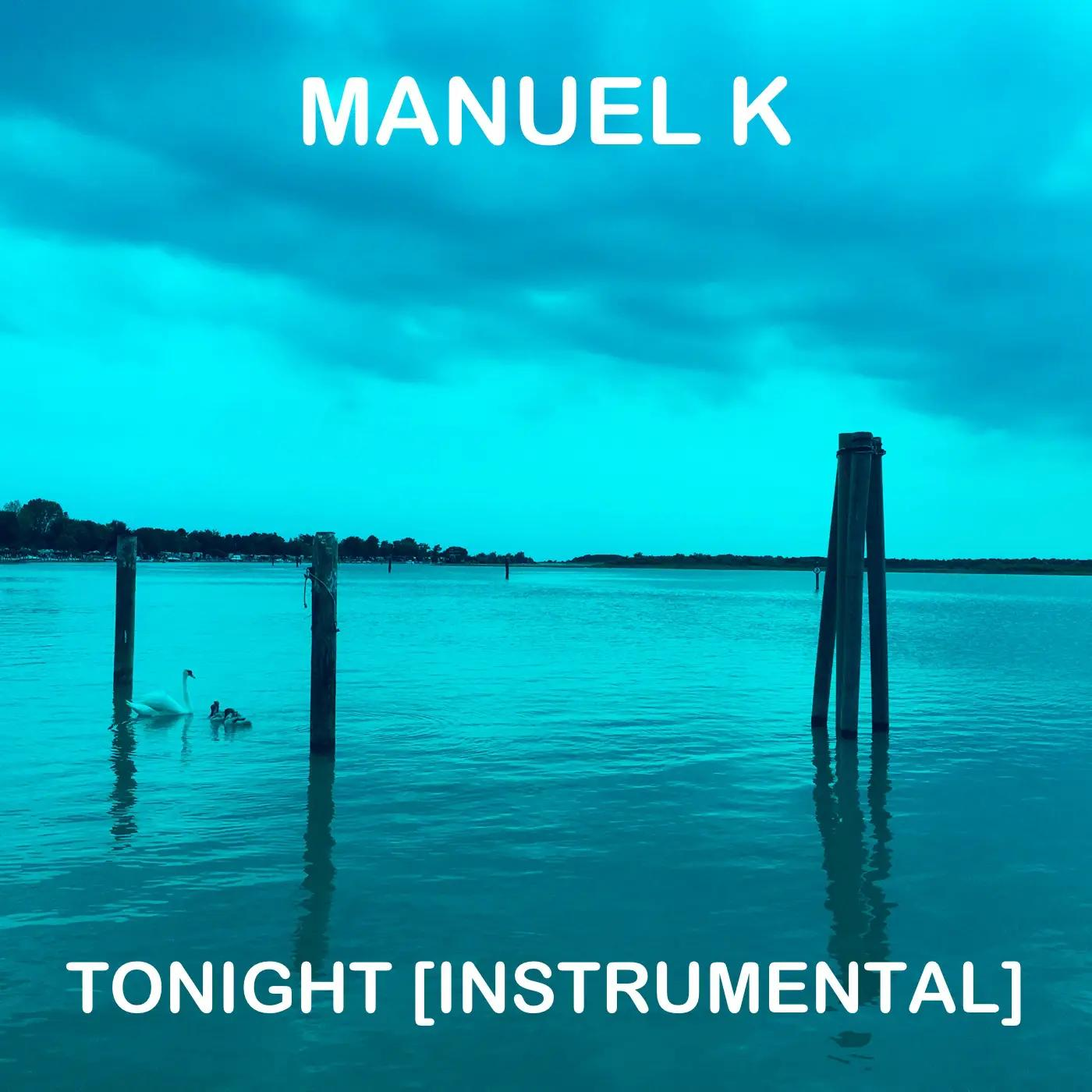 2019_Manuel-K_tonight_instrumental_cover