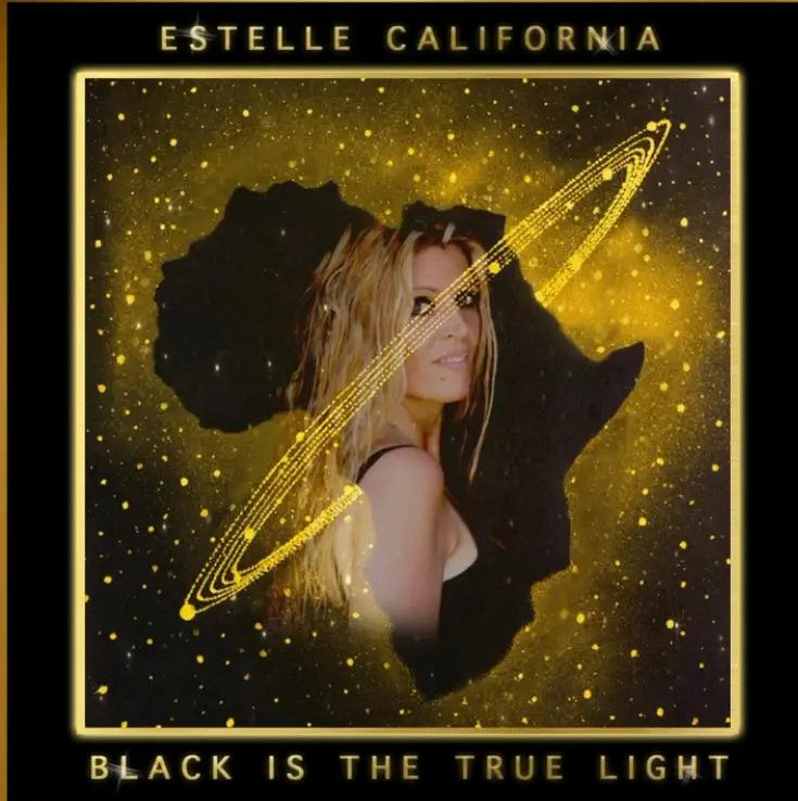 """Estelle California Bares Her Soul with Latest Single """"Black Is The True Light"""""""