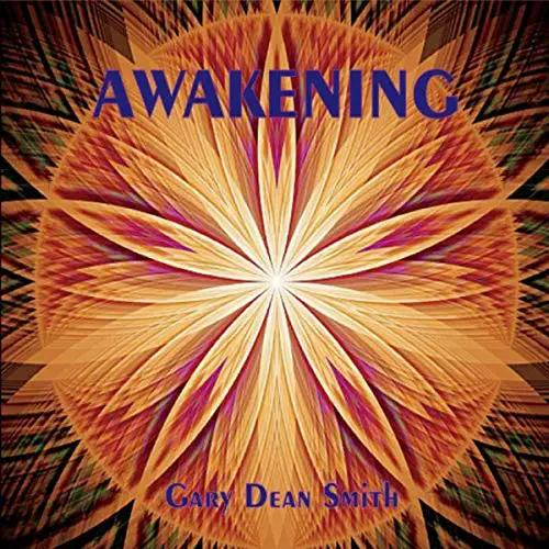 Gary Dean Smith Bring Jazz To The Masses With 'Awakening'