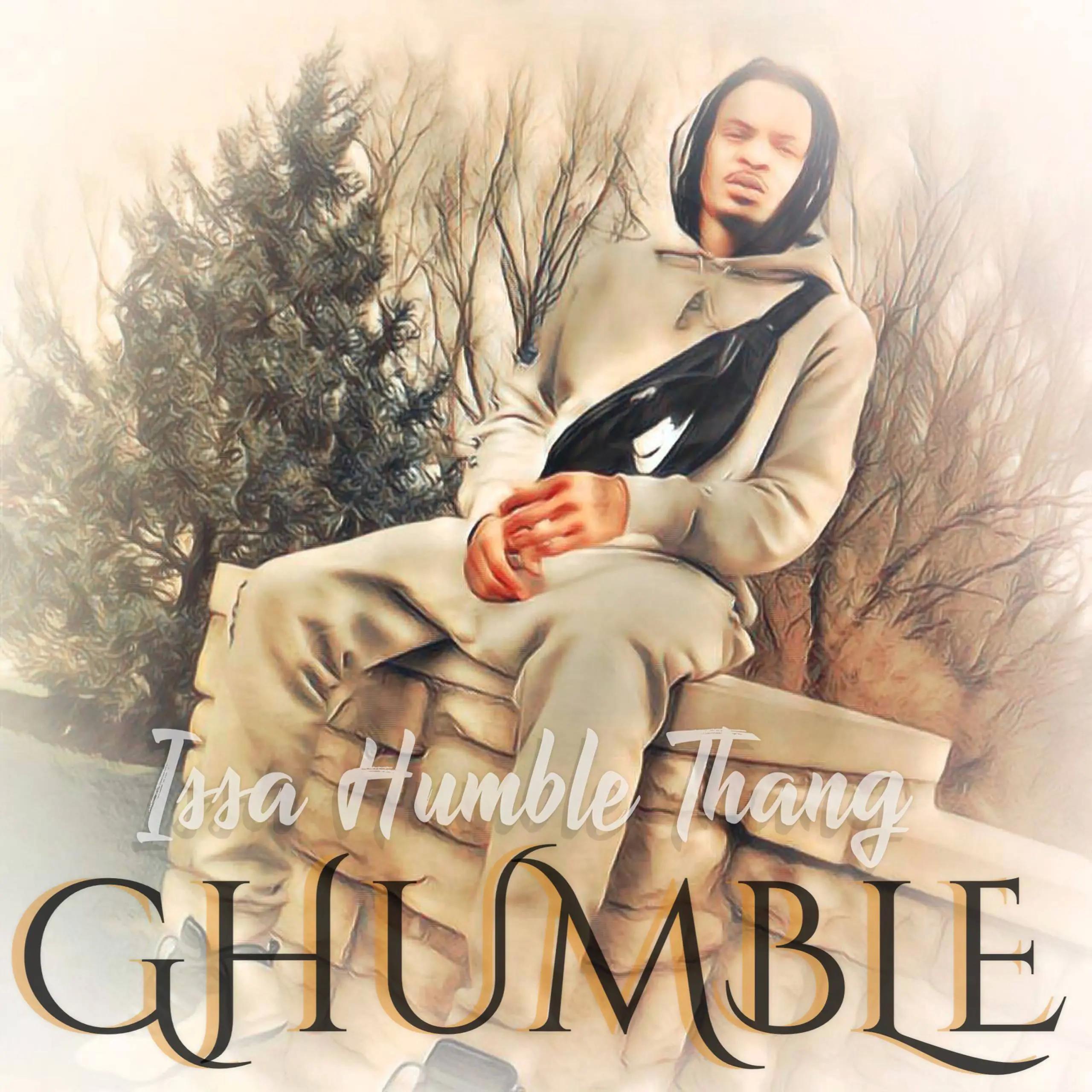 Issa a Humble Thang