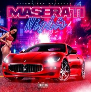 Hitchhiker Puts It Into Hyperdrive With 'Maserati Nights'