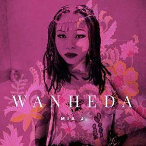 Mia J. Presents A Modern Take On R&B With ''Wanheda'