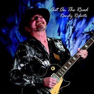 Randy Roberts Delivers With Debut 'Out On The Road'