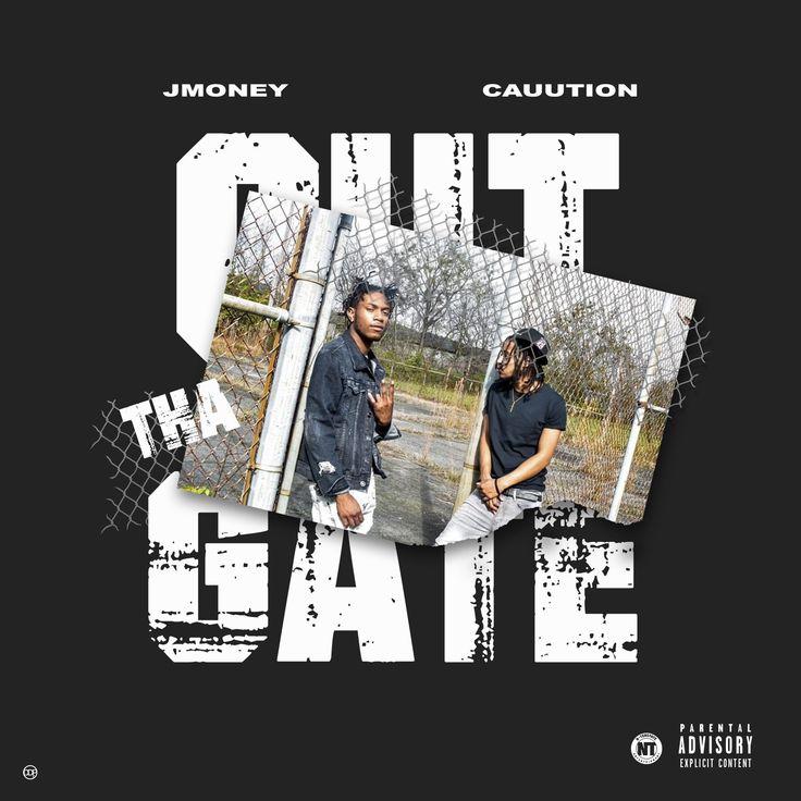 JMONEY-CAUUTION-OUT-THA-GATE